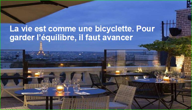 citation aurélien malecki. La vie est comme une bicyclette. Pour garder l'équilibre, il faut avancer