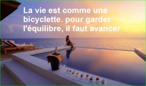 la vie est comme une bicyclette. pour garder l'équilibre, il faut avancer. citation aurélien malecki