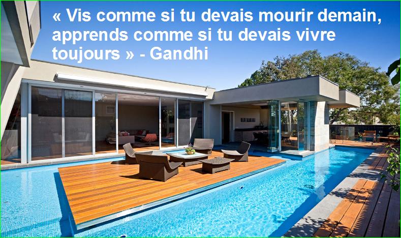 « Vis comme si tu devais mourir demain, apprends comme si tu devais vivre toujours » -citation Gandhi