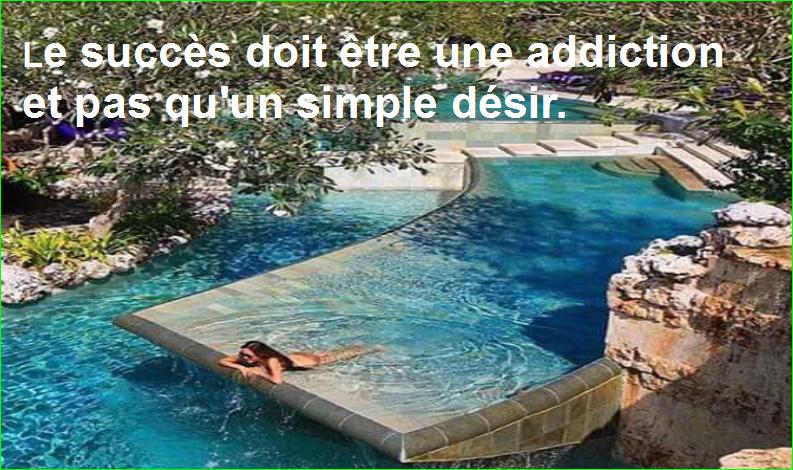 le succès doit être une addiction et pas qu'un simple désir. citation aurélien malecki