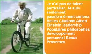 Je n'ai pas de talent particulier. Je suis seulement passionnément curieux. Belles Citations Albert Einstein leadership Populaires philosophes développement personnel Beaux Proverbes
