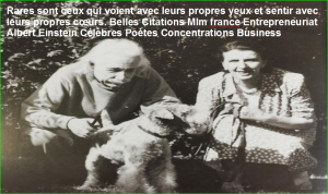 Rares sont ceux qui voient avec leurs propres yeux et sentir avec leurs propres cœurs. Belles Citations Mlm france Entrepreneuriat Albert Einstein Célèbres Poètes Concentrations Business