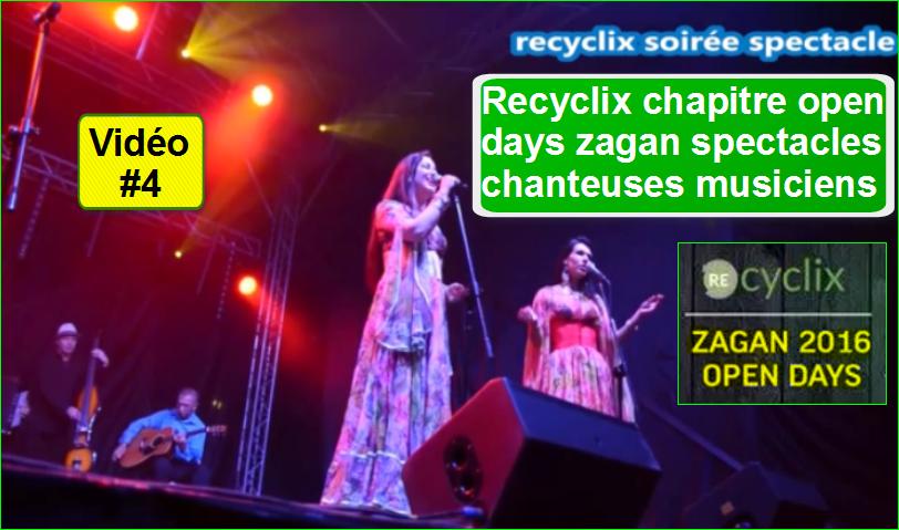 Recyclix Mlm france Chapitre affaires businesswoman Open Days Zagan opportunités ouvrière 4 Spectacles Chanteuses Musiciens