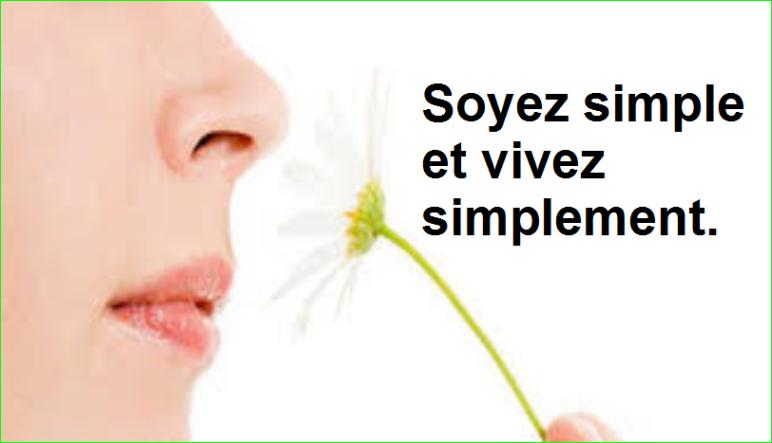 Soyez simple et vivez simplement. Citations Populaires et Célèbres Proverbes Aurélien Malecki