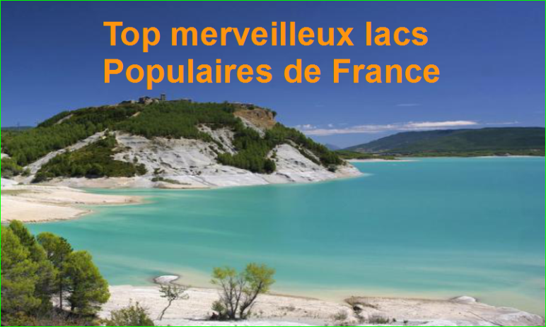 image photo Les plus Beaux lacs célèbres de France Top 20 Classements merveilleux Populaires