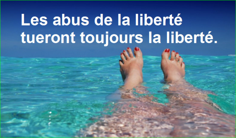 Les abus de la liberté tueront toujours la liberté.Très Belle Citation image photo de aurélien malecki