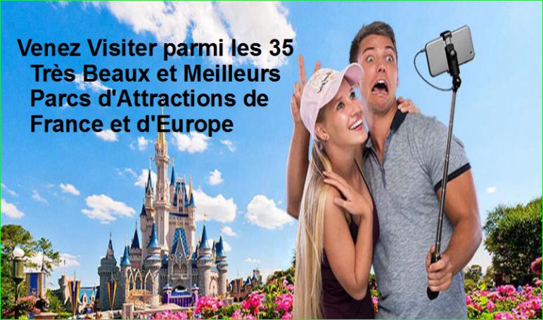 Venez Visiter parmis les 35 Très Beaux et Meilleurs Parcs d'Attractions de France et d'Europe image photo aurélien malecki
