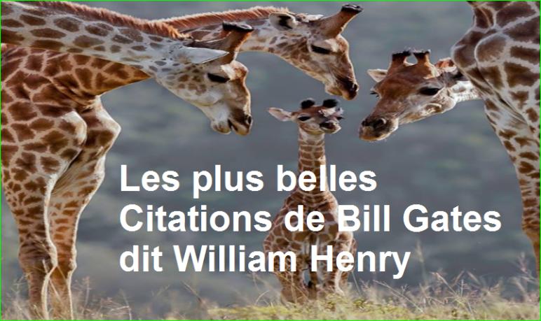 les plus belles Citations de Bill Gates dit William Henry populaire photographie image aurélien malecki